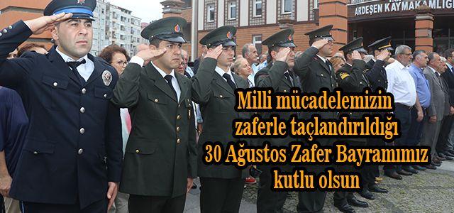 30 Ağustos Zafer Bayramı Kutlamaları Ardeşen'de Çelenk Sunumu İle Başladı