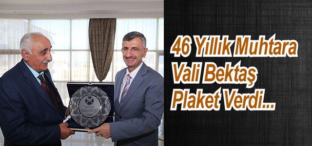 46 YILLIK MUHTAR, PLAKETLE ONURLANDIRILDI