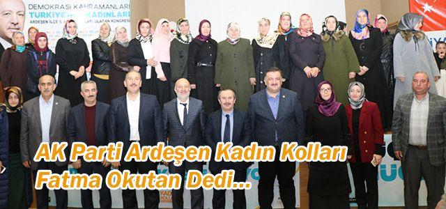 AK Parti Ardeşen 5. Olağan Kadın Kolları Kongresi Yapıldı.