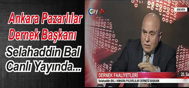 Ankara Pazarlılar Dernek Başkanı Faaliyetleri Anlattı