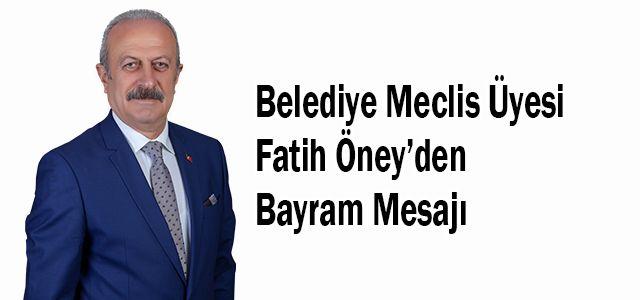 Ardeşen AK Parti Belediye Meclis Üyelerinden Fatih Öney Kurban Bayramı Mesajı Yayımladı
