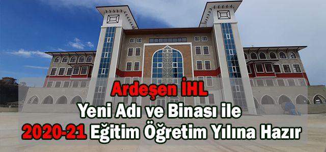 Ardeşen Anadolu İmam Hatip Lisesi Proje Okulu Oldu