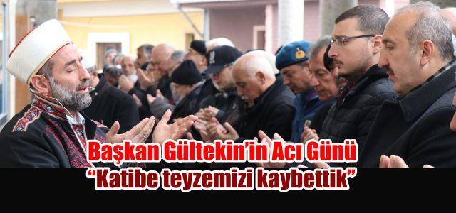 Ardeşen Belediye Başkanı Hakan Gültekin'in Acı Günü
