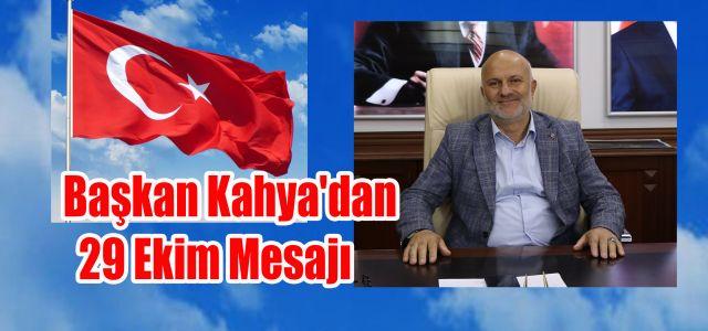 Ardeşen Belediye Başkanı Kahya'dan 29 Ekim Mesajı