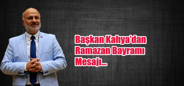 Ardeşen Belediye Başkanı Kahya'dan Bayram Mesajı