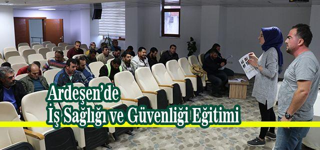 Ardeşen Belediyesi Çalışanlarına İSG Eğitimi Başlattı
