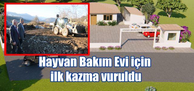 Ardeşen Belediyesi Hayvan Bakım Evi  İnşaatı Başladı