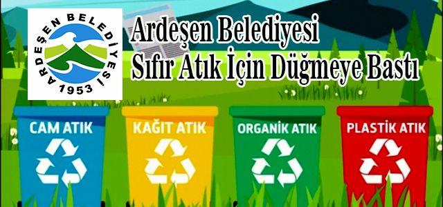 Ardeşen Belediyesi Her Atık Çöp Değildir Diyerek Yola Çıktı