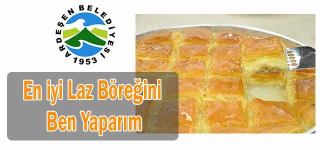Ardeşen Belediyesinden Laz Böreği Yapma Yarışması