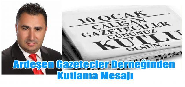 Ardeşen Gazeteciler Dernek Başkanından 10 Ocak Mesajı