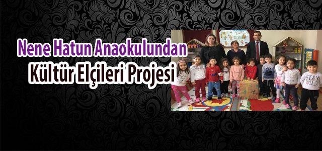 Ardeşen Nene Hatun Ana Okulundan Minik Kültür Elçileri Projesi