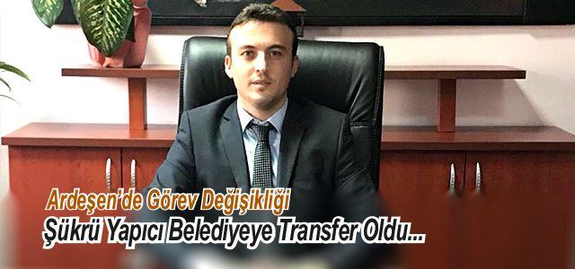 Ardeşen Özel İdare Müdürü Yapıcı Artık Belediyede