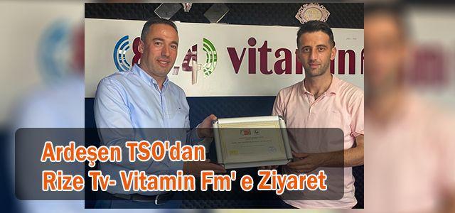 Ardeşen TSO'dan Rize Tv- Vitamin Fm' e Ziyaret