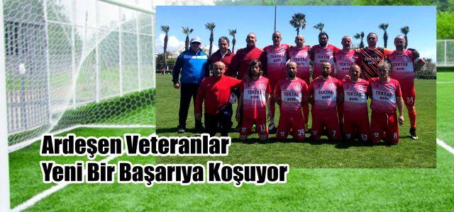 Ardeşen Veteranlar Antalya'da Yeniden Tarih Yazıyor