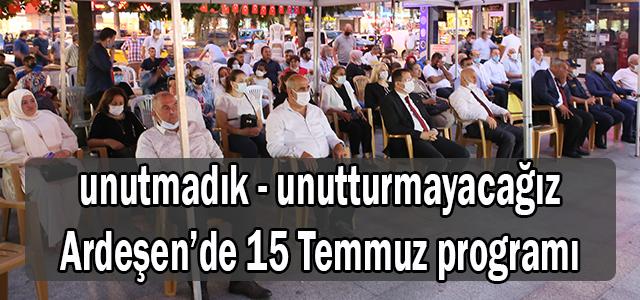 Ardeşen'de 15 Temmuz Demokrasi ve Milli Birlik Günü Etkinlikleri