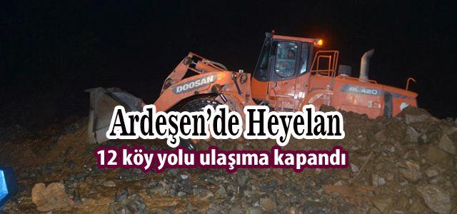 Ardeşen'de Büyük HEYELAN!