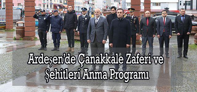 Ardeşen'de Çanakkale Zaferi ve Şehitleri Anma Programı