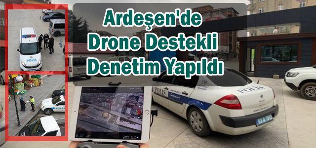 Ardeşen'de Drone Destekli Denetim Yapıldı