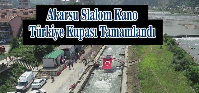 Ardeşen'de Düzenlenen Akarsu Slalom Kano Türkiye Kupası Tamamlandı