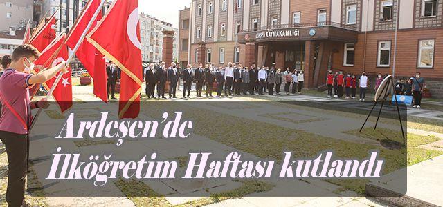 Ardeşen'de İlköğretim Haftası Kutlama Etkinlikleri Düzenlendi.