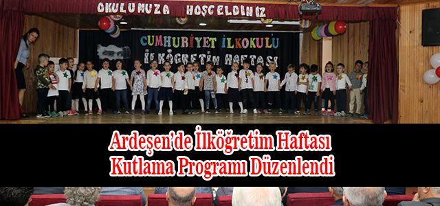 Ardeşen'de İlköğretim Haftası Şenliği Düzenledi