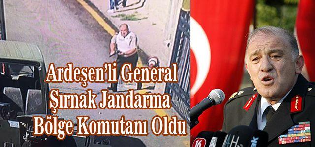 Ardeşen'li Komutan Hacıoğlu Şırnak Jandarma Bölge Komutanı Oldu