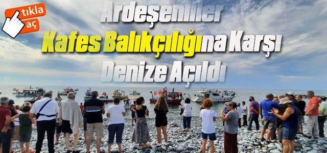 Ardeşenliler Kafes Balıkçılığına Karşı Denize Açıldı