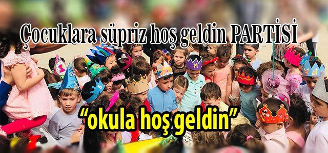 """Atatürk Ana Okulundan """"Okuluna Hoş geldin"""" Partisi"""