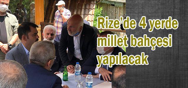"""Bakan Kurum: """"Rize'de 4 yerde millet bahçesi yapılacak"""""""