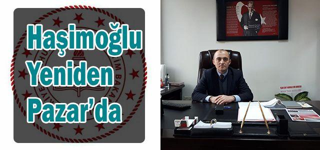 Başarılı Müdür Haşimoğlu Yeniden Pazarda