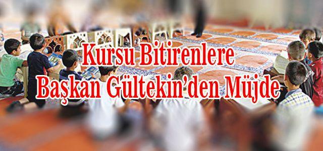 Başkan Gültekin'den Kur'an Kursu Öğrencilerine Yaz Tatili Hediyesi
