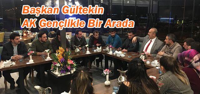Başkan Gültekin'in AK Gençlik Buluşması