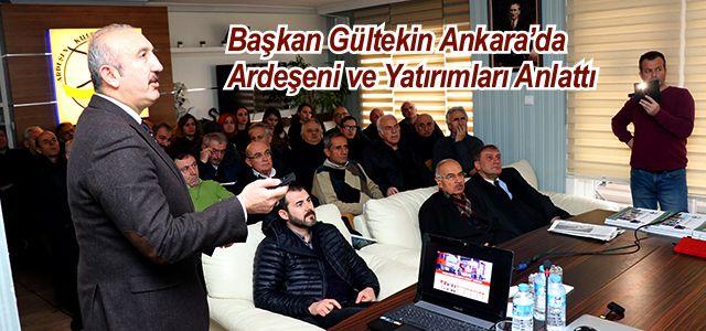 Başkan Hakan Gültekin Ankara'da Ardeşen'i Anlattı