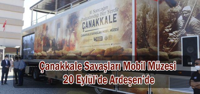 Çanakkale Savaşları Mobil Müzesi 20 Eylül'de Ardeşen'de