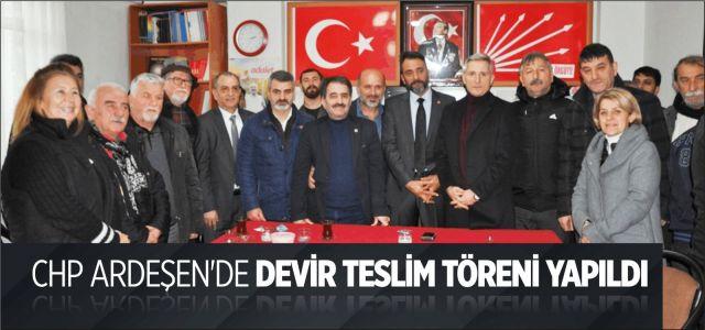 CHP Ardeşen'de Devir Teslim Töreni Yapıldı