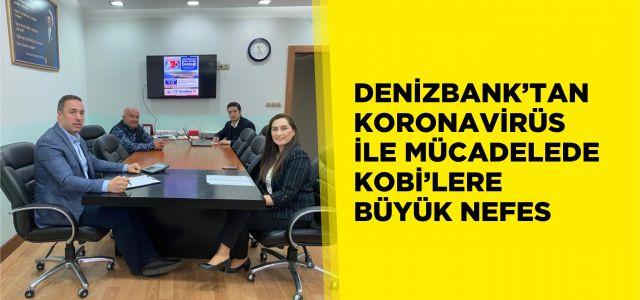 DENİZBANK'TAN KORONAVİRÜS İLE MÜCADELEDE  KOBİ'LERE BÜYÜK NEFES
