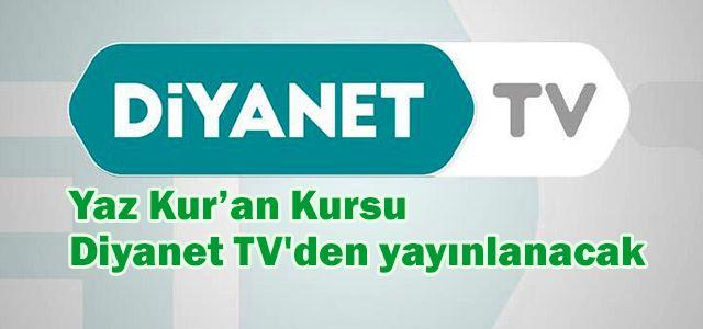 Diyanet'ten Yaz Kur'an Kursu açıklaması! Diyanet TV'den yayınlanacak