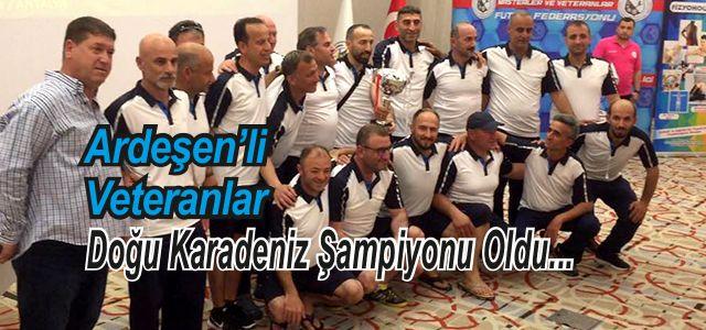 Doğu Karadeniz'de şampiyon Ardeşen Veteranlar
