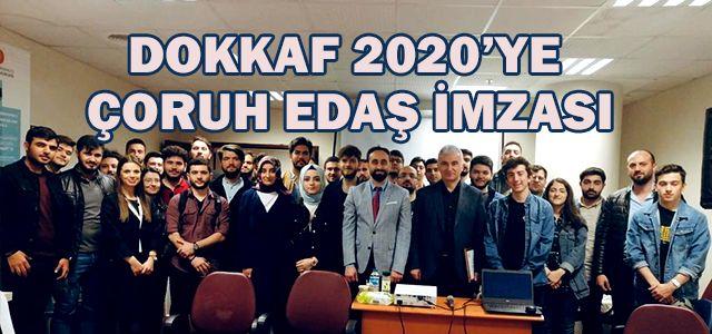 DOKKAF 2020'YE ÇORUH EDAŞ İMZASI