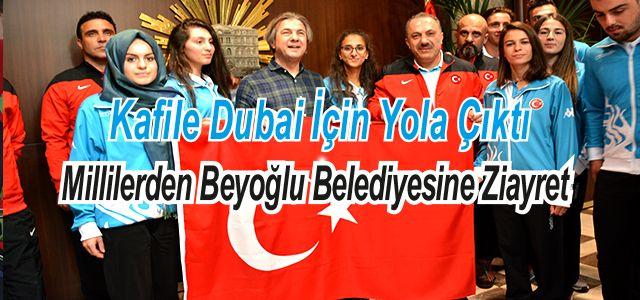 Dubai Öncesi İstanbul Beyoğlu Belediyesine Ziyaret