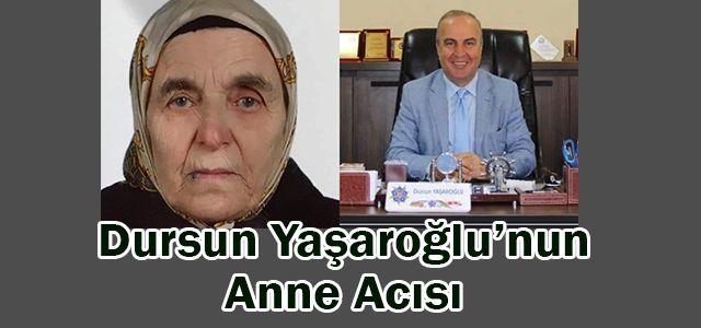Dursun Yaşaroğlu'nun Acı Günü