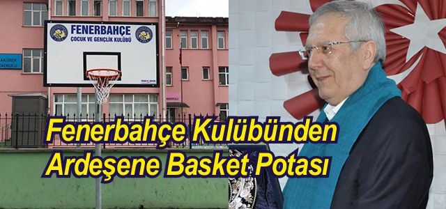 Fenerbahçe Başkanı Yıldırım Rize'de basket potası açılışı yaptı