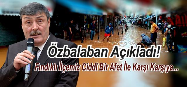 Fındıklı Belediye Başkanı Özbalabandan Açıklama