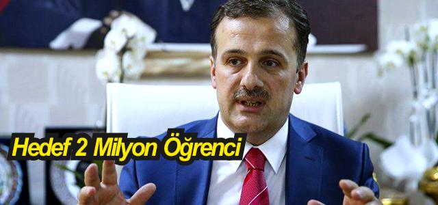 Genel Müdür Şamlıoğlu; Hedef İki Milyon Öğrenci, dedi.