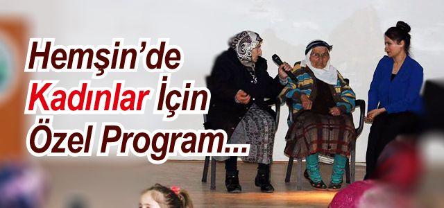 Hemşin'de Kadınlara Yönelik Anlamlı Program