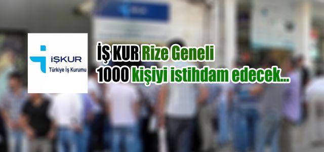 İŞ KUR Bünyesinde Rize Geneli 1000 Kişi İstihdam Edilecek