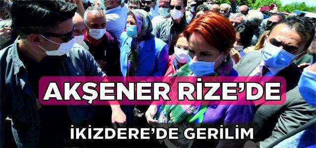 İYİ Parti Genel Başkanı Akşener'in Rize programında partililerle bazı vatandaşlar arasında gerginlik yaşandı