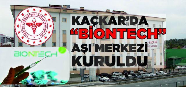 """Kaçkar'da  """"Biontech"""" Aşı Merkezi Kuruldu"""