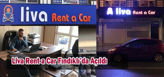 Liva Rent a Car Fındıklıda Hizmete Açıldı