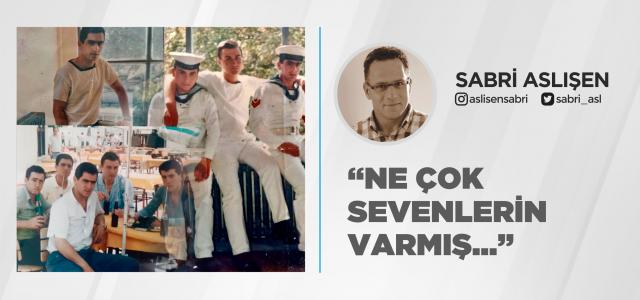 """""""NE ÇOK SEVENLERİN VARMIŞ..."""""""